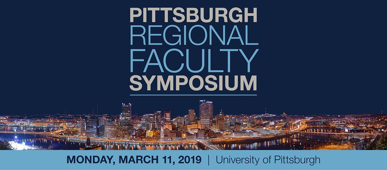 Pittsburgh Regional Faculty Symposium 2019