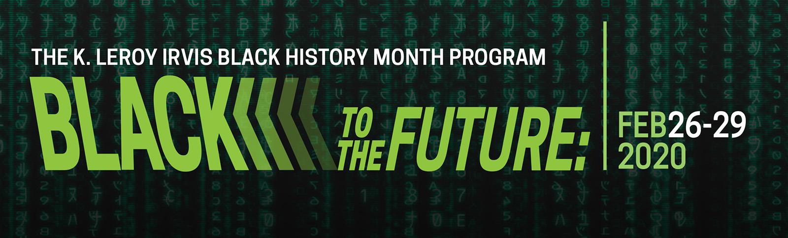 K. Leroy Irvis Black History Month Program