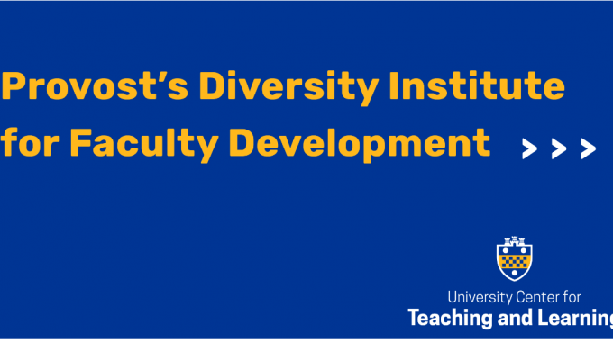 Provost's Diversity Institute For Faculty Development Header